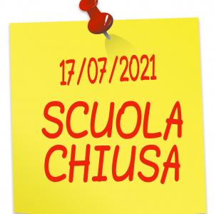 Chiusura Istituzione Scolastica 17.07.2021