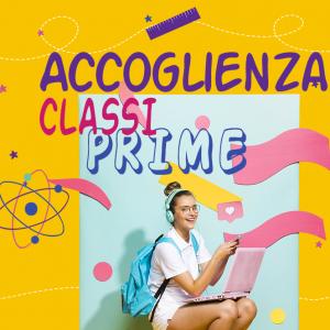 Accoglienza e socializzazione delle classi prime.